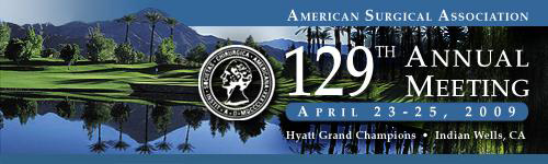 129th Annual Meeting April 23-25 2009 Hyatt Grand Champions Indian Wells CA